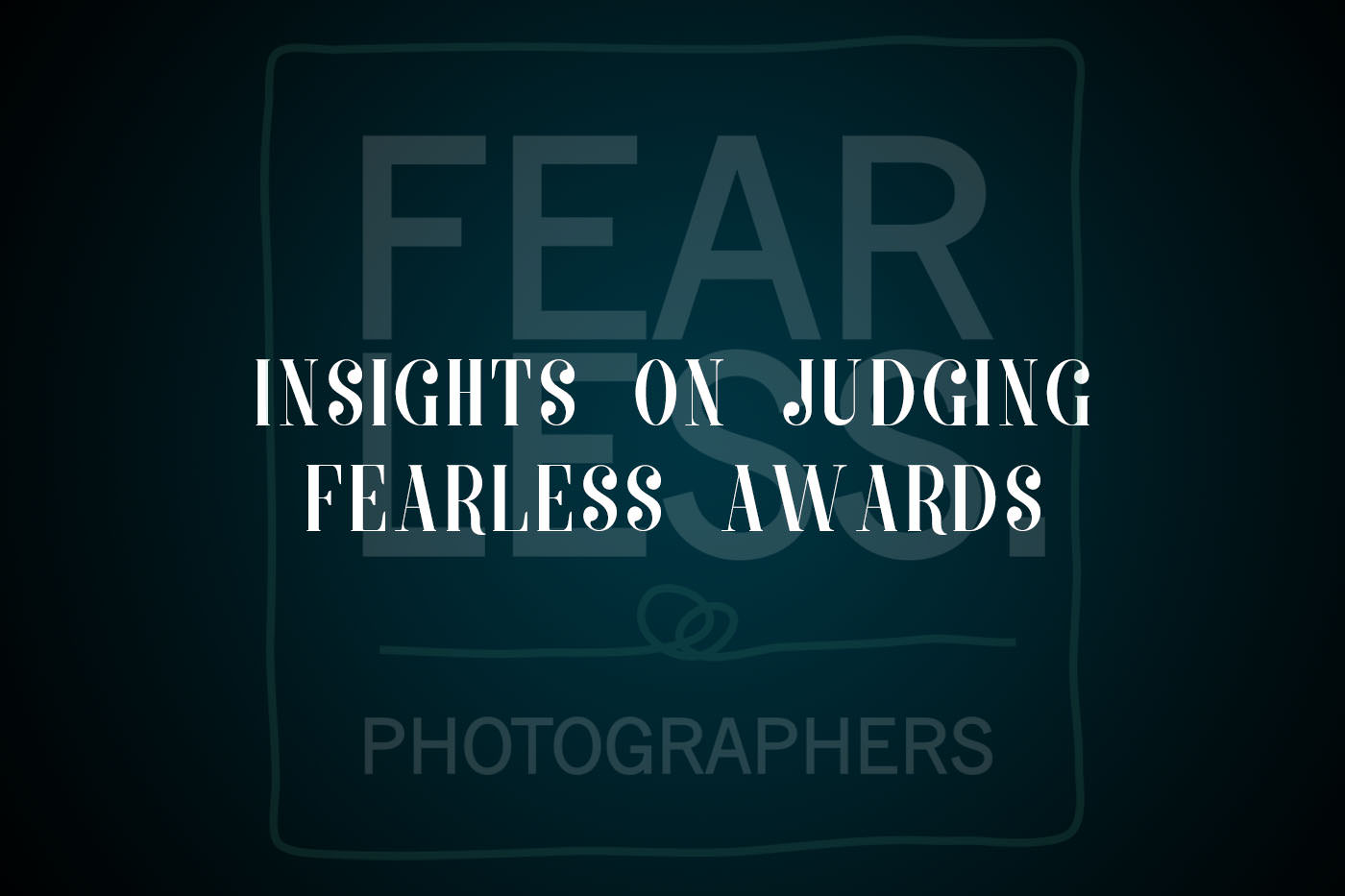 judging fearless awards